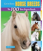 """<h2><a href=""""../Get_to_Know_Horse_Breeds/4114"""">Get to Know Horse Breeds: <i>The 100 Best-Known Breeds</i></a></h2>"""