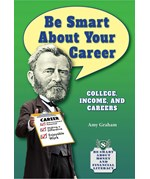 "<h2><a href=""../Be_Smart_About_Your_Career/4141"">Be Smart About Your Career: <i>College, Income, and Careers</i></a></h2>"