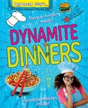 Professor Cook's Dynamite Dinners