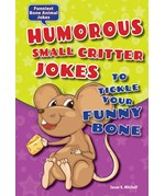 "<h2><a href=""../Humorous_Small_Critter_Jokes_to_Tickle_Your_Funny_Bone/4230"">Humorous Small Critter Jokes to Tickle Your Funny Bone</a></h2>"