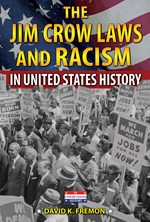 "<h2><a href=""../books/The_Jim_Crow_Laws_and_Racism_in_United_States_History/4273"">The Jim Crow Laws and Racism in United States History: <i></i></a></h2>"
