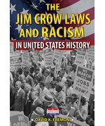 "<h2><a href=""../The_Jim_Crow_Laws_and_Racism_in_United_States_History/4273"">The Jim Crow Laws and Racism in United States History: <i></i></a></h2>"