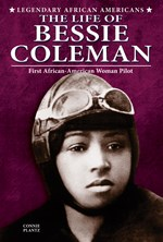 "<h2><a href=""../The_Life_of_Bessie_Coleman/4278"">The Life of Bessie Coleman: <i>First African-American Woman Pilot</i></a></h2>"