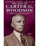 The Life of Carter G. Woodson