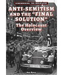 """Anti-Semitism and The """"Final Solution"""""""