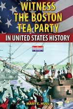 "<h2><a href=""../Witness_the_Boston_Tea_Party_in_United_States_History/4328"">Witness the Boston Tea Party in United States History: <i></i></a></h2>"