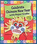 Celebrate Chinese New Year with Paper Crafts