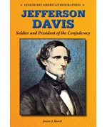 "<h2><a href=""../Jefferson_Davis/4356"">Jefferson Davis: <i>Soldier and President of the Confederacy</i></a></h2>"