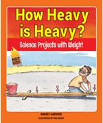 "<h2><a href=""../How_Heavy_is_Heavy_/4382"">How Heavy is Heavy? : <i>Science Projects with Weight</i></a></h2>"
