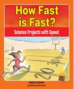 "<h2><a href=""../How_Fast_is_Fast_/4385"">How Fast is Fast? : <i>Science Projects with Speed</i></a></h2>"