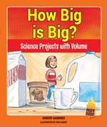"<h2><a href=""../How_Big_is_Big_/4386"">How Big is Big? : <i>Science Projects with Volume</i></a></h2>"