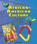 Exploring African-American Culture Through Crafts