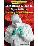 "<h2><a href=""../Infectious_Disease_Specialists/4489"">Infectious Disease Specialists: <i>Hunting Down Disease</i></a></h2>"
