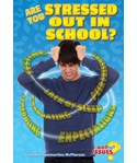 Are You Stressed Out In School?