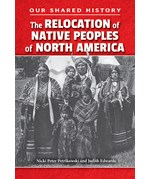 "<h2><a href=""../The_Relocation_of_Native_Peoples_of_North_America/4534"">The Relocation of Native Peoples of North America</a></h2>"