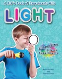 A Kid's Book of Experiments with Light