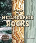 A Look at Metamorphic Rocks