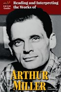Reading and Interpreting the Works of Arthur Miller