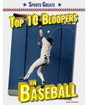 Top 10 Bloopers in Baseball