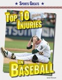 Top 10 Injuries in Baseball