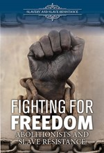 "<h2><a href=""../Fighting_for_Freedom/419593"">Fighting for Freedom: <i>Abolitionists and Slave Resistance</i></a></h2>"