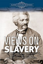 "<h2><a href=""../Views_on_Slavery/419605"">Views on Slavery: <i>In the Words of Enslaved Africans, Merchants, Owners, and Abolitionists</i></a></h2>"