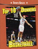 Top 10 Dunkers in Basketball