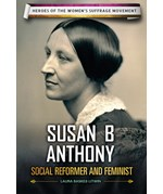 "<h2><a href=""../Susan_B_Anthony/419650"">Susan B. Anthony: <i>Social Reformer and Feminist</i></a></h2>"