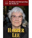 Reading and Interpreting the Works of Harper Lee