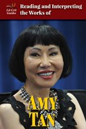 Reading and Interpreting the Works of Amy Tan