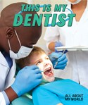This Is My Dentist