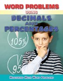 Word Problems Using Decimals and Percentages