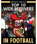 Top 10 Wide Receivers in Football