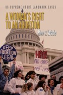 A Woman's Right to an Abortion