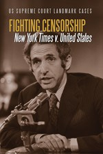 "<h2><a href=""../Fighting_Censorship/421656"">Fighting Censorship: <i>New York Times v. United States</i></a></h2>"