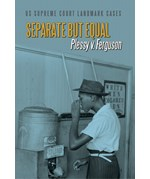 """<h2><a href=""""../books/Separate_but_Equal/421659"""">Separate but Equal: <i>Plessy v. Ferguson</i></a></h2>"""