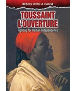 "<h2><a href=""../Toussaint_LOuverture/412760"">Toussaint L'Ouverture: <i>Fighting for Haitian Independence</i></a></h2>"