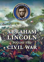 "<h2><a href=""../How_Abraham_Lincoln_Fought_the_Civil_War/412746"">How Abraham Lincoln Fought the Civil War: <i></i></a></h2>"