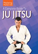 A Complete Guide to Ju Jitsu