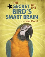 "<h2><a href=""../The_Secret_of_the_Birds_Smart_Brain_and_More/421674"">The Secret of the Bird's Smart Brain... and More!: <i></i></a></h2>"