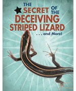 """<h2><a href=""""../The_Secret_of_the_Deceiving_Striped_Lizard_and_More/421675"""">The Secret of the Deceiving Striped Lizard... and More!: <i></i></a></h2>"""