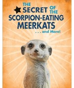 """<h2><a href=""""../The_Secret_of_the_Scorpion_Eating_Meerkats_and_More/421670"""">The Secret of the Scorpion-Eating Meerkats... and More!: <i></i></a></h2>"""