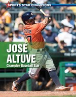 "<h2><a href=""../Jose_Altuve/412769"">José Altuve: <i>Champion Baseball Star</i></a></h2>"