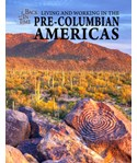 Living and Working in the Pre-Columbian Americas