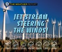 Jet Stream Steering the Winds!