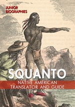 "<h2><a href=""../Squanto/421681"">Squanto: <i>Native American Translator and Guide</i></a></h2>"