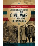 America's Bloody History from the Civil War to the Great Depression