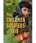 The Children Soldiers of ISIS