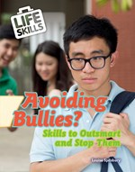 "<h2><a href=""../Avoiding_Bullies/421908"">Avoiding Bullies?: <i>Skills to Outsmart and Stop Them</i></a></h2>"