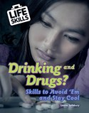 Drinking and Drugs?